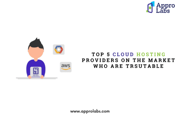 Top 5 Cloud hosting providers on the market who are trustable