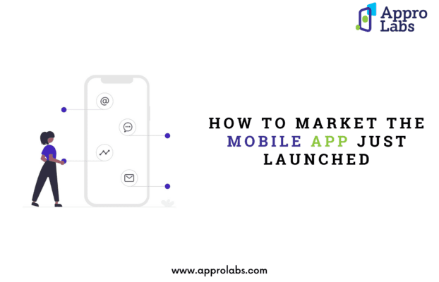 How to market the Mobile application just launched